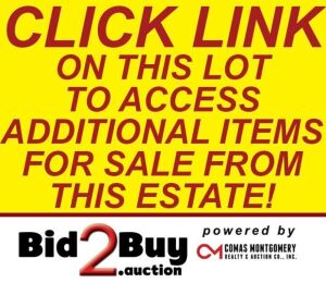 ADDITIONAL LOTS BEING SOLD IN SEPARATE CATALOG - CLICK ON LINK BELOW TO ACCESS AND REGISTER FOR THESE ITEMS!