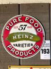 PURE FOOD PRODUCTS Heinz Sign- 11""