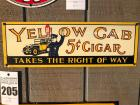 "YELLOW CAB CIGAR ""Takes The Right Of Way"" Sign- 6""x18"""