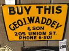 "BUY THIS Geo.I.Waddey & Son Sign- 12""x18"""